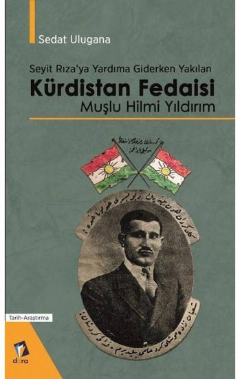 Kürdistan Fedaisi Muşlu Hilmi Yıldırım