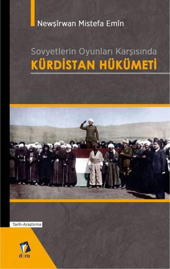 Sovyetlerin Oyunları Karşısında Kürdistan Hükümeti