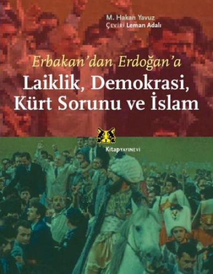 Laiklik, Demokrasi, Kürt Sorunu ve İslam