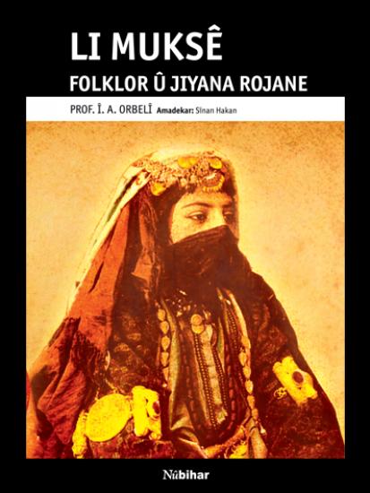 Li Muksê Folklor û Jîyana Rojane