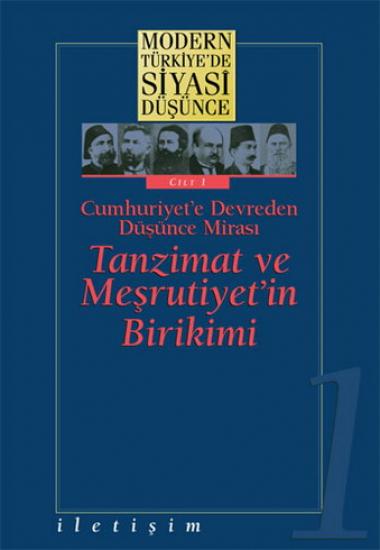 Modern Türkiye'de Siyasi Düşünce Cilt 1 (Ciltli)