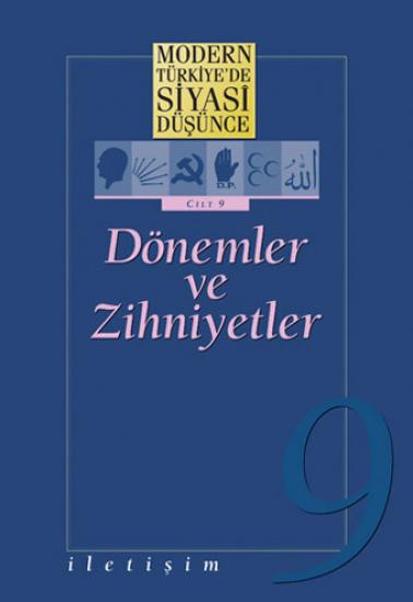 Modern Türkiye'de Siyasi Düşünce Cilt 9