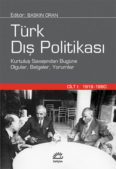 Türk Dış Politikası Cilt 1
