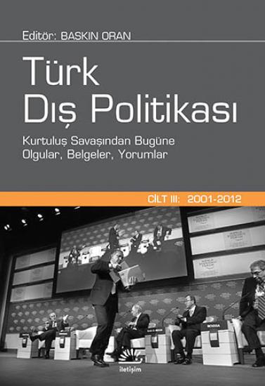 Türk Dış Politikası Cilt 3: 2001-2012