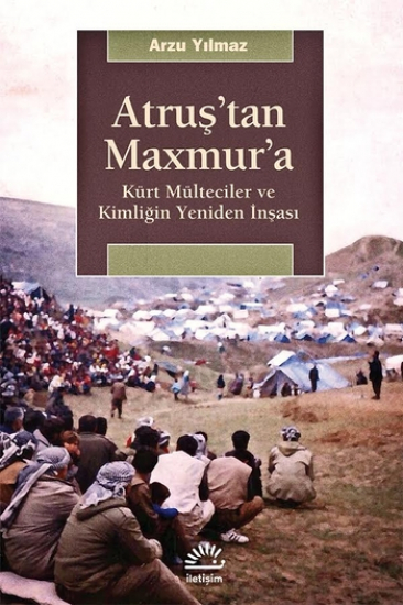 Atruş'tan Maxmur'a