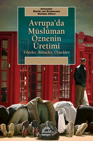 Avrupa'da Müslüman Öznenin Üretimi
