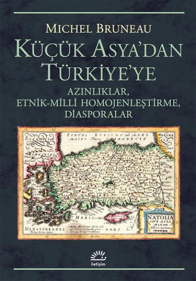 Küçük Asya'dan Türkiye'ye
