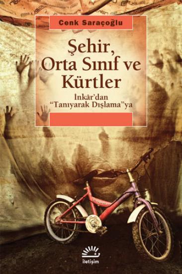 Şehir, Orta Sınıf ve Kürtler