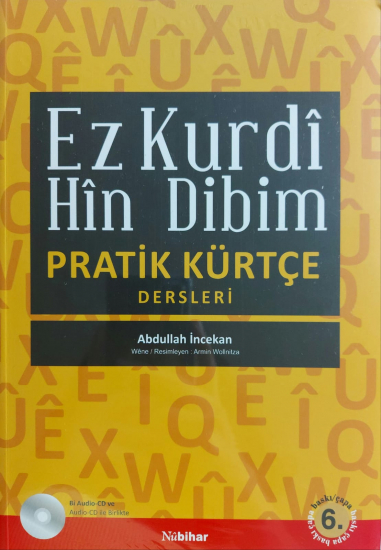Pratik Kürtçe Dersleri - Ez Kurdî Hîn Dibim