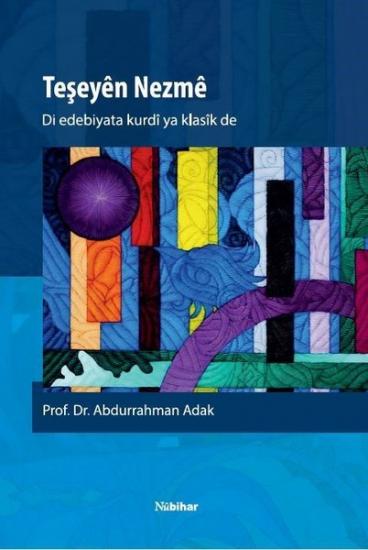 Di Edebiyata Kurdî ya Klasîk de Teşeyên Nezmê