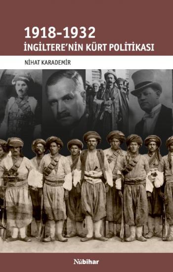 İngiltere'nin Kürt Politikası (1918-1932)