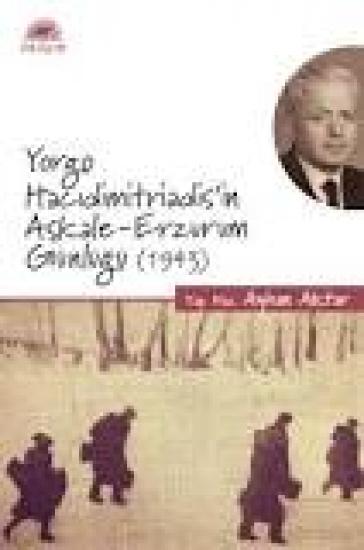 Yorgo Hacıdimitriadis'in Aşkale-Erzurum Günlüğü (1943)