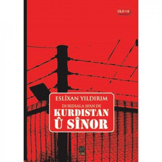 Di Sedsala 20'an de Kurdistan û Sînor