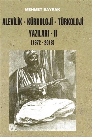 Alevilik-Kürdoloji-Türkoloji Yazıları 2