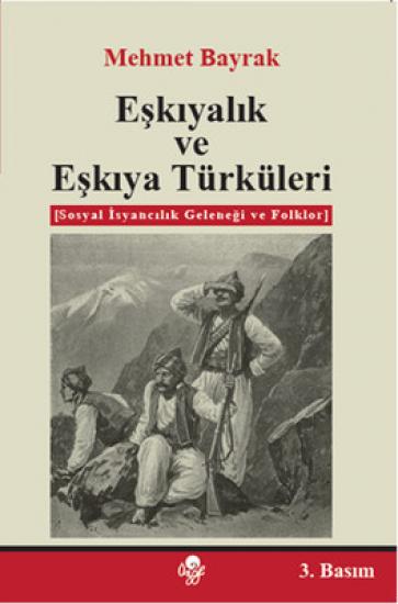 Eşkıyalık ve Eşkıya Türküleri