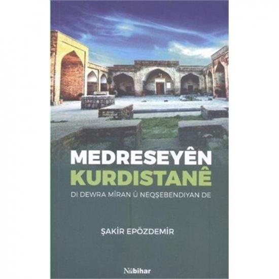 Medreseyên Kurdistanê