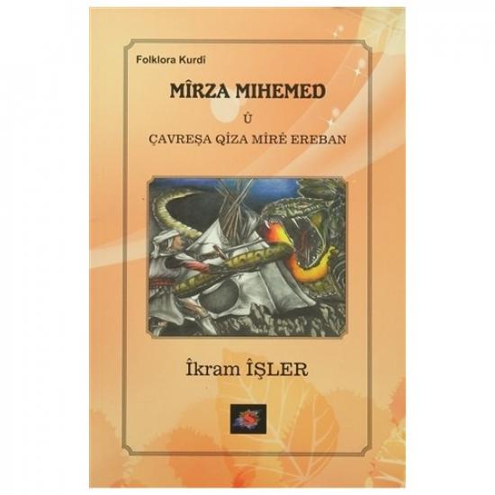 Mîrza Mihemed û Çavreşa Qîza Mîrê Ereban