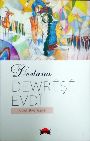 Destana Dewrêşê Evdî