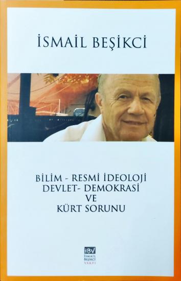 Bilim - Resmi İdeoloji Devlet - Demokrasi ve Kürt Sorunu