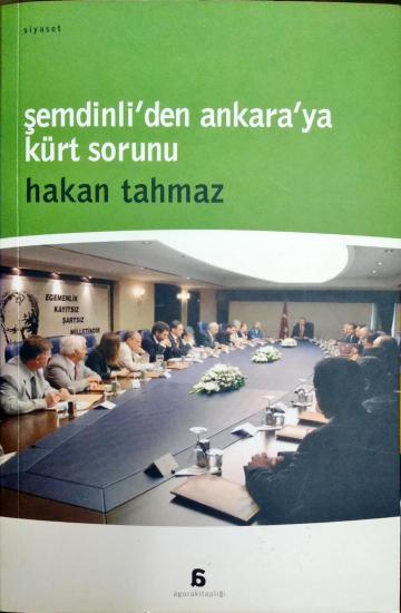 Şemdinli'den Ankara'ya Kürt Sorunu