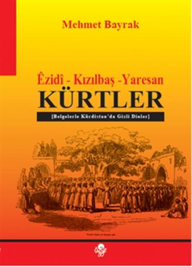 Ezidi - Kızılbaş - Yaresan Kürtler