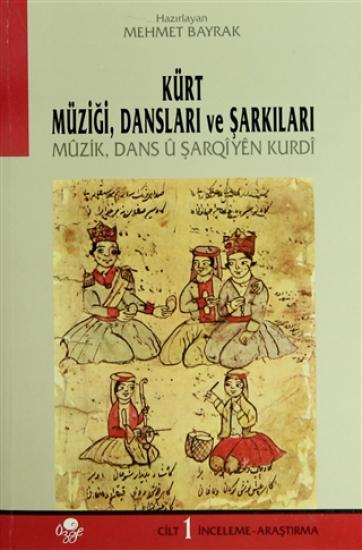 Kürt Müziği, Dansları ve Şarkıları (3 Cilt)