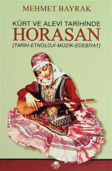 Kürt ve Alevi Tarihinde Horasan