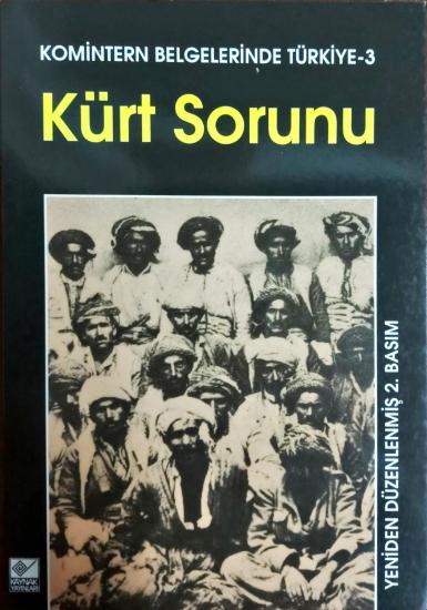 Komintern Belgelerinde Türkiye-3 Kürt Sorunu