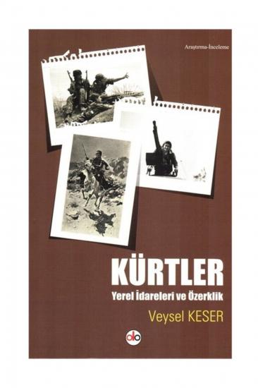 Kürtler Yerel İdareleri ve Özerklik