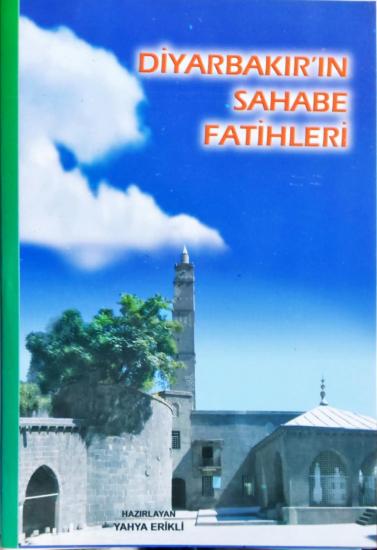 Diyarbakır'ın Sahabe Fatihleri