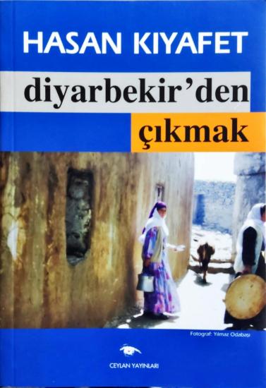 Diyarbekir'den Çıkmak
