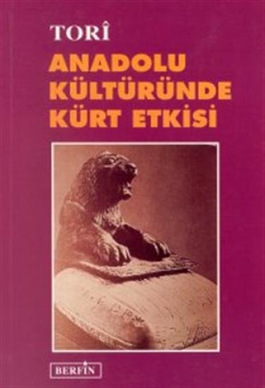 Anadolu Kültüründe Kürt Etkisi