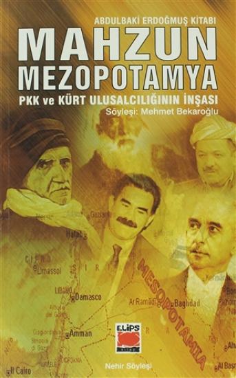 Mahzun Mezopotamya PKK ve Kürt Ulusalcılığın İnşası