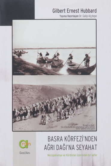 Basra Körfezi'nden Ağrı Dağı'na Seyahat
