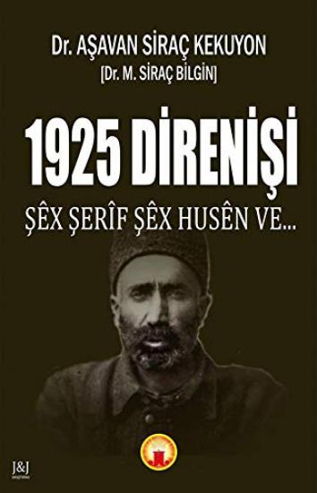 1925 Direnişi - Şex Şerif Şex Husen Ve...