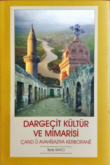 Dargecit Kültür ve Mimarisi