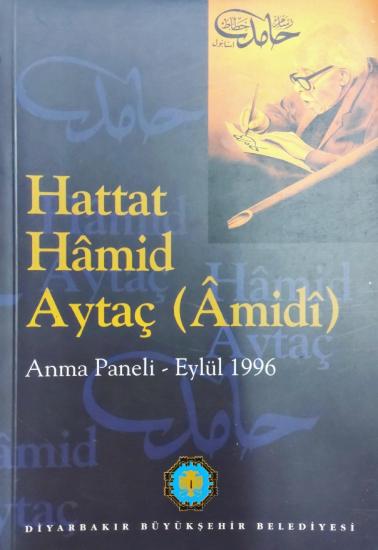 Hattat Hâmid Aytaç (Âmidî) Anma Paneli