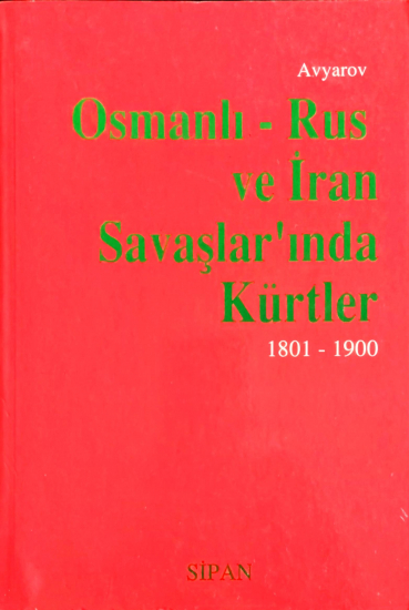 Osmanlı - Rus ve İran Savaşlar'ında Kürtler