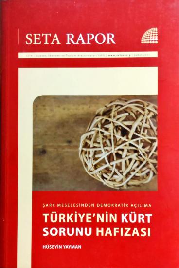 Şark Meselesinden Demokratik Açılıma Türkiye'nin Kürt Sorunu Hafızası