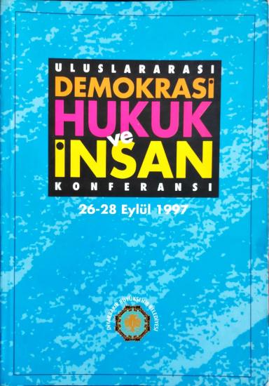 Uluslararası Demokrasi Hukuk ve İnsan Konferansı