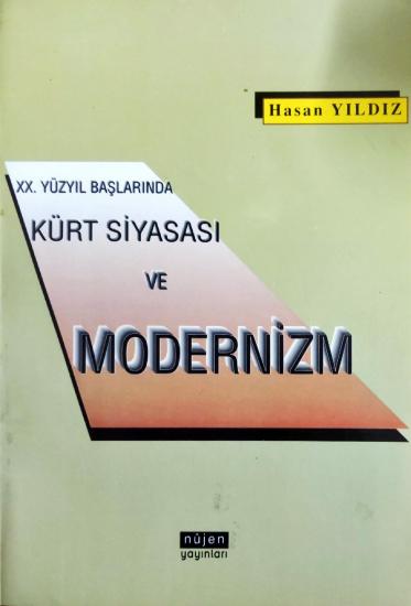 XX. Yüzyıl Başlarında Kürt Siyasası ve Modernizm