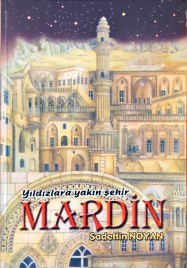 Yıldızlara Yakın Şehir Mardin