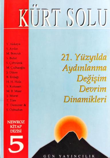 Kürt Solu - 21. Yüzyılda Aydınlanma Değişim Devrim Dinamikleri