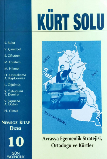 Kürt Solu - Avrasya Egemenlik Stratejisi, Ortadoğu ve Kürtler