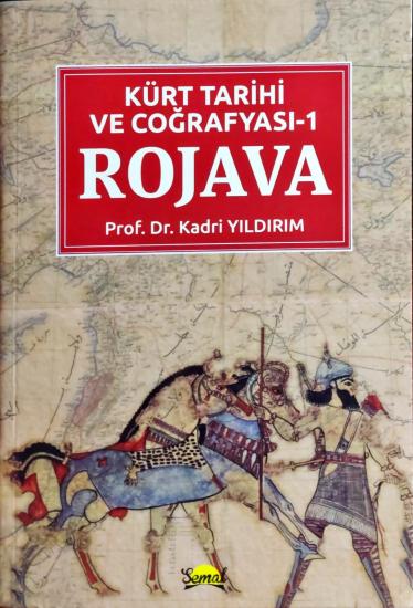 Kürt Tarihi ve Coğrafyası Rojava