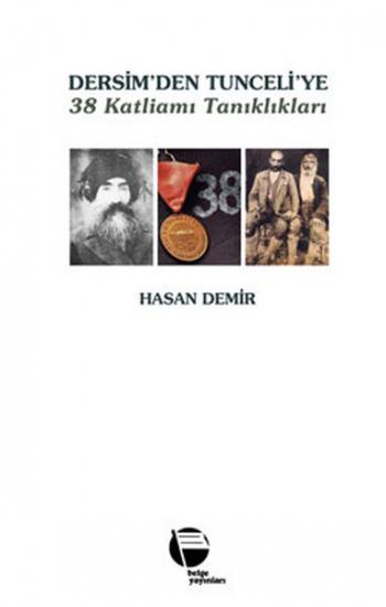 Dersim'den Tunceli'ye 38 Katliamı Tanıkları