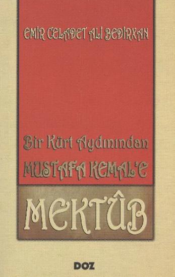 Bir Kürt Aydınından Mustafa Kemal'e Mektûb