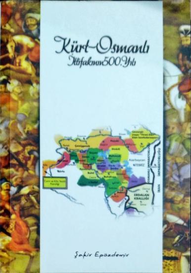 Kürt Osmanlı İttifakının 500.yılı