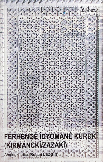 Ferhengê Îdyomanê Kurdkî
