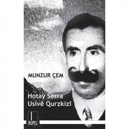 Hotay Serra Ûsivê Qurzkizî
